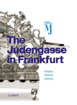 Abbildung von Backhaus, Fritz / Gross, Raphael / Kößling, Sabine / Wenzel, Mirjam | The Judengasse in Frankfurt | 2016 | Catalog of the permanent exhib...