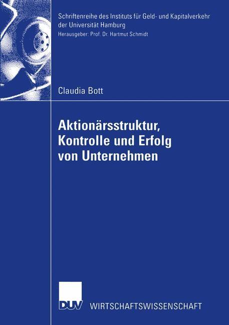 Aktionärsstruktur, Kontrolle und Erfolg von Unternehmen | Bott | 2002, 2002 | Buch (Cover)