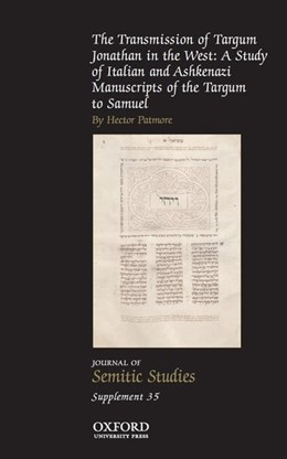 Abbildung von Patmore | The Transmission of Targum Jonathan in the West: A Study of Italian and Ashkenazi Manuscripts of the Targum to Samuel | 1. Auflage | 2015 | beck-shop.de