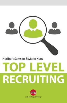 Abbildung von Kunz / Samson | Top Level Recruiting | 1. Auflage | 2015 | beck-shop.de