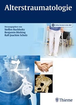 Abbildung von Ruchholtz / Bücking | Alterstraumatologie | 1. Auflage | 2016 | beck-shop.de