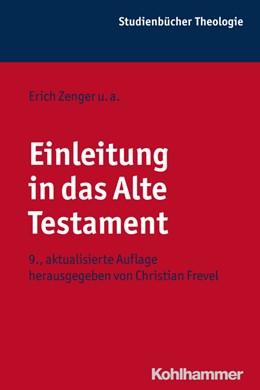 Abbildung von Frevel | Einleitung in das Alte Testament | 9., aktualisierte Auflage 2015 | 2015 | 1,1