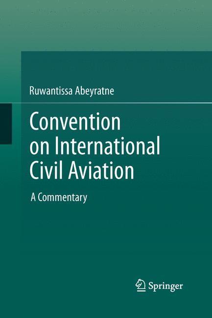 Abbildung von Abeyratne | Convention on International Civil Aviation | Softcover reprint of the original 1st ed. 2014 | 2015