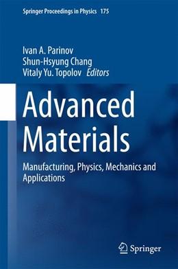 Abbildung von Parinov / Chang | Advanced Materials | 1. Auflage | 2015 | 175 | beck-shop.de