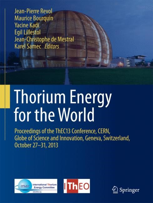 Thorium Energy for the World | Bourquin / Kadi / Lillestol / de Mestral / Revol / Samec | 1st ed. 2016, 2016 | Buch (Cover)