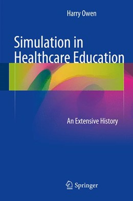 Abbildung von Owen | Simulation in Healthcare Education | 1. Auflage | 2016 | beck-shop.de