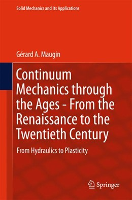 Abbildung von Maugin | Continuum Mechanics through the Ages - From the Renaissance to the Twentieth Century | 1st ed. 2016 | 2015 | From Hydraulics to Plasticity | 223