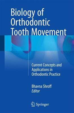 Abbildung von Shroff   Biology of Orthodontic Tooth Movement   1. Auflage   2016   beck-shop.de
