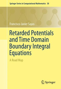 Abbildung von Sayas | Retarded Potentials and Time Domain Boundary Integral Equations | 1st ed. 2016 | 2016 | A Road Map | 50