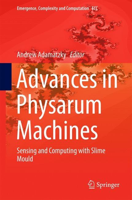 Abbildung von Adamatzky | Advances in Physarum Machines | 1st ed. 2016 | 2016