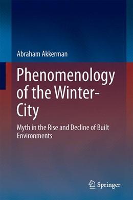 Abbildung von Akkerman   Phenomenology of the Winter-City   1. Auflage   2016   beck-shop.de