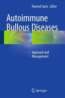 Abbildung von Sami | Autoimmune Bullous Diseases | 1st ed. 2016 | 2016 | Approach and Management