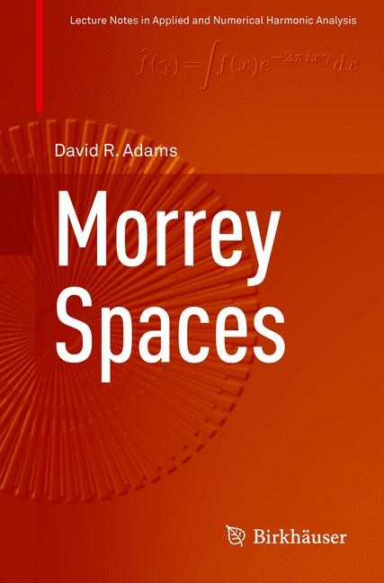 Morrey Spaces | Adams | 1st ed. 2015, 2016 | Buch (Cover)
