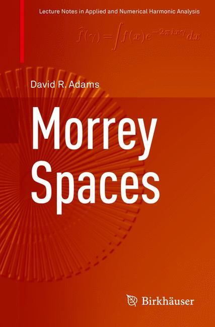 Abbildung von Adams   Morrey Spaces   1st ed. 2015   2016