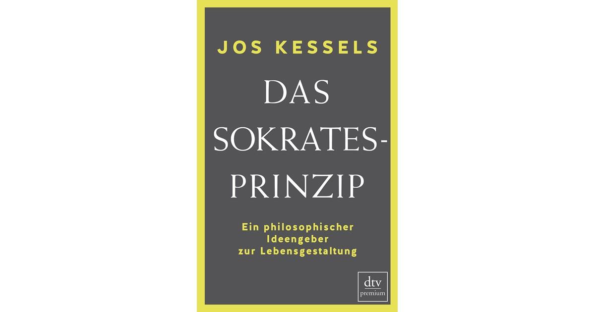 Das Sokrates-Prinzip   Kessels, 2016   Buch   beck-shop.de