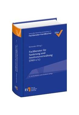 Abbildung von Rattunde (Hrsg.) | Fachberater für Sanierung und Insolvenzverwaltung (DStV e. V.) | 3., neu bearbeitete und erweiterte Auflage | 2017