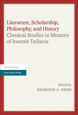 Abbildung von Xenis | Literature, Scholarship, Philosophy, and History | 2015 | Classical Studies in Memory of...