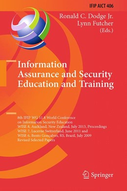 Abbildung von Dodge / Futcher | Information Assurance and Security Education and Training | Softcover reprint of the original 1st ed. 2013 | 2015 | 8th IFIP WG 11.8 World Confere... | 406
