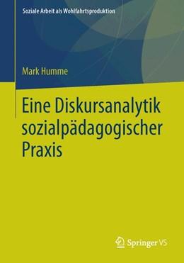 Abbildung von Humme   Eine Diskursanalytik sozialpädagogischer Praxis   1. Auflage   2015   10   beck-shop.de