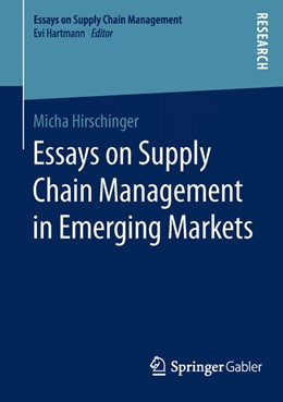 Abbildung von Hirschinger | Essays on Supply Chain Management in Emerging Markets | 1st ed. 2016 | 2015