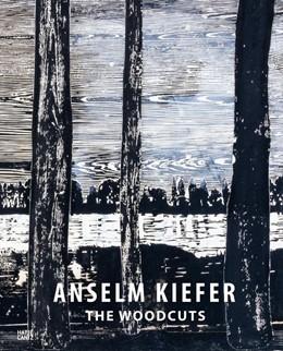 Abbildung von Hoerschelmann | Anselm Kiefer | 2016 | The Woodcuts