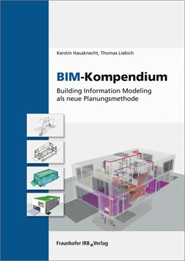 Abbildung von Hausknecht / Liebich | BIM-Kompendium. | 1. Auflage | 2016 | beck-shop.de