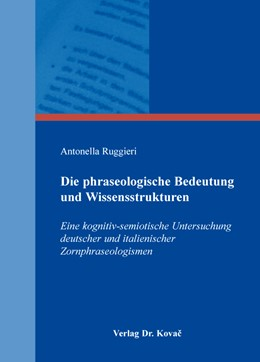 Abbildung von Ruggieri   Die phraseologische Bedeutung und Wissensstrukturen   1. Auflage   2016   15   beck-shop.de