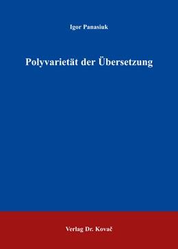 Abbildung von Panasiuk | Polyvarietät der Übersetzung | 1. Auflage | 2016 | 12 | beck-shop.de
