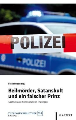 Abbildung von Hilder | Beilmörder, Satanskult und ein falscher Prinz | 2015 | Spektakuläre Kriminalfälle in ... | 27