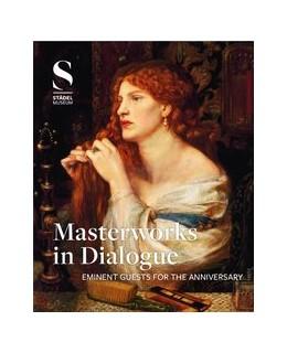 Abbildung von Masterworks in Dialogue   2015   Eminent guests for the anniver...