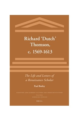 Abbildung von Botley | Richard 'Dutch' Thomson, c. 1569-1613 | 2016 | The Life and Letters of a Rena... | 16