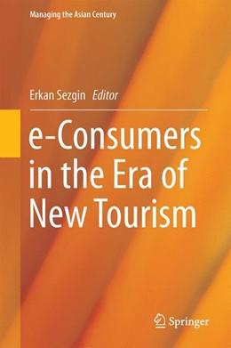 Abbildung von Sezgin | e-Consumers in the Era of New Tourism | 1. Auflage | 2016 | beck-shop.de