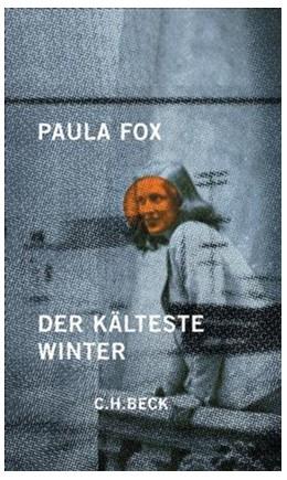 Abbildung von Fox, Paula | Der kälteste Winter | 2. Auflage | 2006 | Erinnerungen an das befreite E...