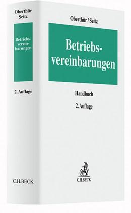 Abbildung von Oberthür / Seitz | Betriebsvereinbarungen | 2. Auflage | 2016
