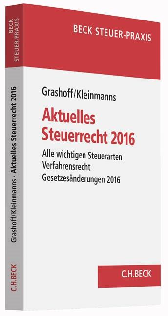 Aktuelles Steuerrecht 2016 | Grashoff / Kleinmanns | Buch (Cover)