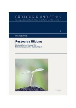 Abbildung von Schmidt | Ressource Bildung | 2015 | Ein didaktisches Konzept für E...