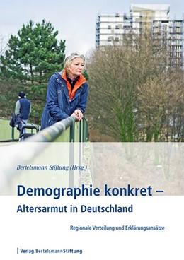 Abbildung von Demographie konkret - Altersarmut in Deutschland | 1. Auflage | 2015 | beck-shop.de