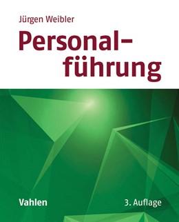 Abbildung von Weibler | Personalführung | 3., komplett überarbeitete und erweiterte Auflage | 2016