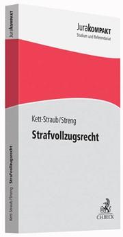 Strafvollzugsrecht | Kett-Straub / Streng, 2016 | Buch (Cover)