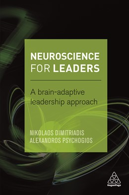 Abbildung von Dimitriadis / Psychogios | Neuroscience for Leaders | 2016 | A Brain Adaptive Leadership Ap...
