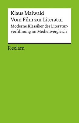 Abbildung von Maiwald | Vom Film zur Literatur | 2015 | Moderne Klassiker der Literatu... | 17686