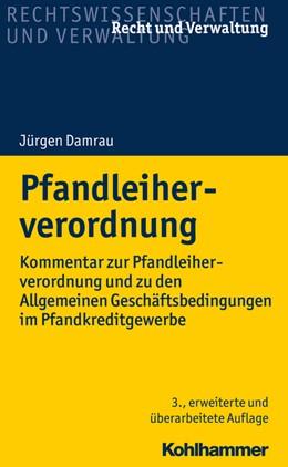 Abbildung von Damrau | Pfandleiherverordnung | 3. Auflage | 2020 | beck-shop.de