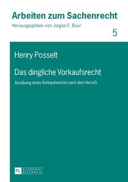 Abbildung von Posselt   Das dingliche Vorkaufsrecht   1. Auflage   2015   5   beck-shop.de