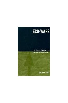 Abbildung von Libby | Eco-Wars | 1999 | Political Campaigns and Social...