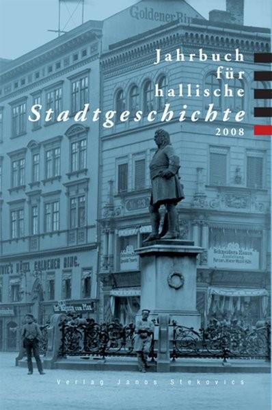 Abbildung von Dolgner / Rupp / Litt   Jahrbuch für hallische Stadtgeschichte 2008   2008