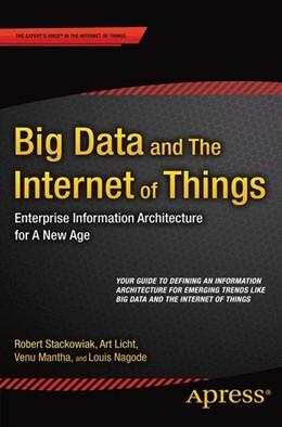 Abbildung von Stackowiak / Licht | Big Data and The Internet of Things | 1. Auflage | 2015 | beck-shop.de