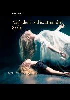 Nach dem Tod existiert die Seele | Duthel | 1. Auflage., 2015 | eBook (Cover)