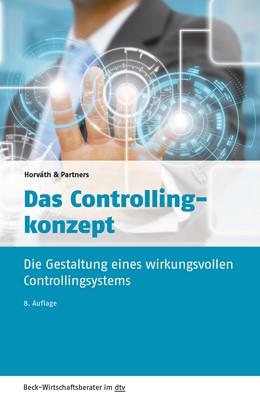 Abbildung von Horváth & Partners   Das Controllingkonzept   8., überarbeitete Auflage   2016   Die Gestaltung eines wirkungsv...   50949
