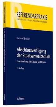 Abschlussverfügung der Staatsanwaltschaft | Brunner | 13. Auflage, 2016 | Buch (Cover)