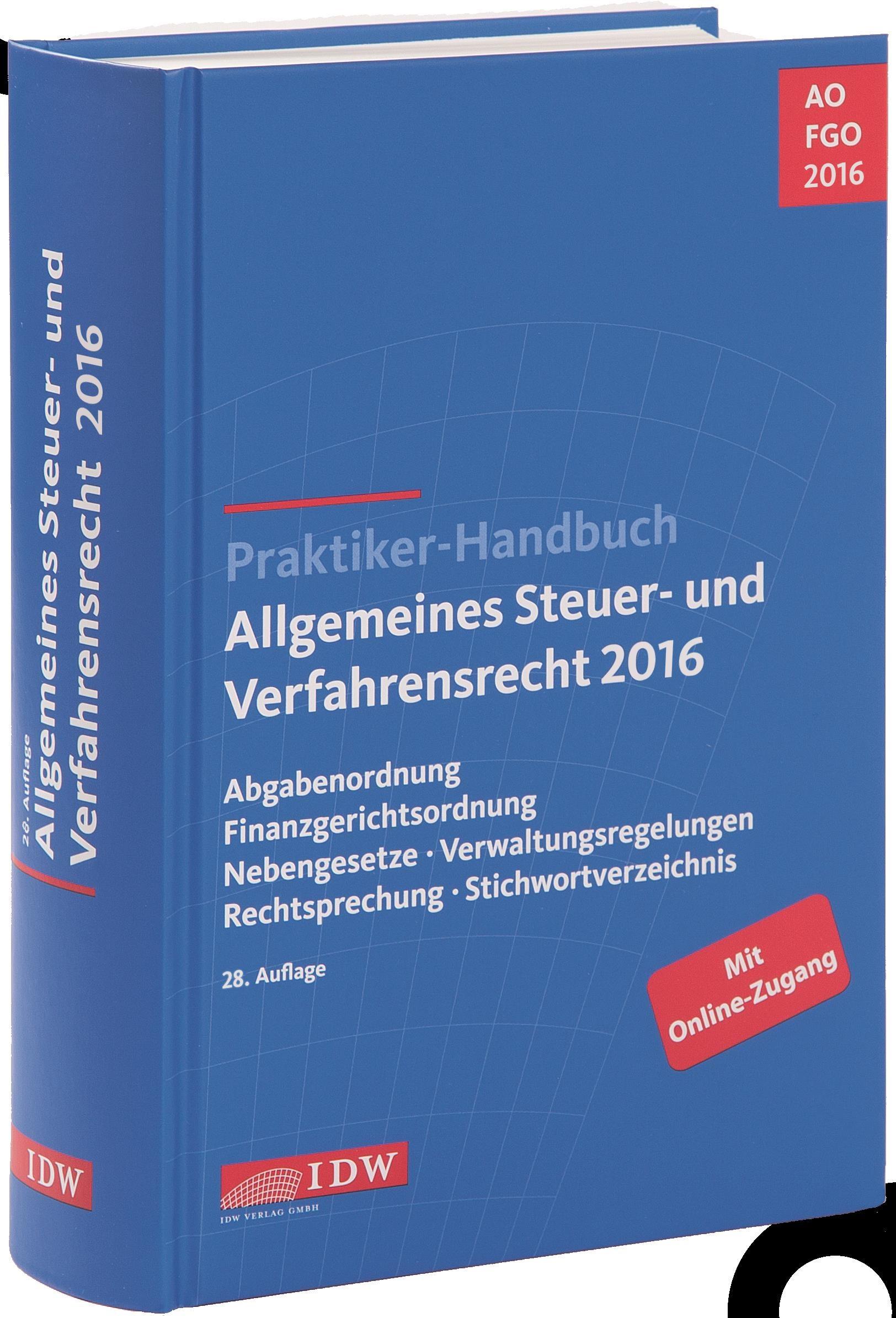 Praktiker-Handbuch Allgemeines Steuer- und Verfahrensrecht 2016 | Institut der Wirtschaftsprüfer (Hrsg.) | 28. Auflage, 2016 (Cover)